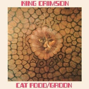 'Cat Food EP' by King Crimson