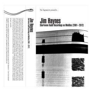 'Shortwave Radio Recordings On MiniDisc (2001-2012)' by Jim Haynes