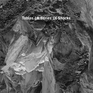 'A Series Of Shocks' by Tobias