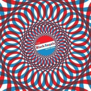 'Death Song' by The Black Angels
