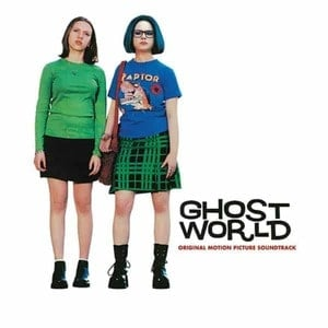 'Ghost World (Original Motion Picture Soundtrack)' by Various