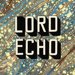'Curiosities' by Lord Echo