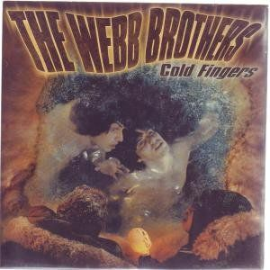'Cold Fingers' by The Webb Brothers