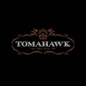 'Mit Gas' by Tomahawk
