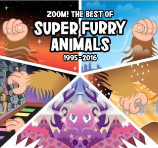 'Zoom! The Best Of (1995-2016)' by Super Furry Animals