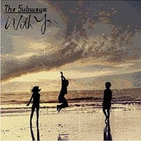 With You by The Subways