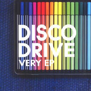 'Very EP' by Disco Drive