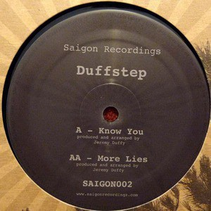 'Know You / More Lies' by Duffstep