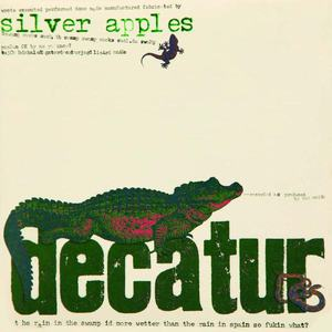 'Decatur' by Silver Apples
