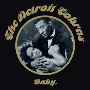 'Baby' by The Detroit Cobras