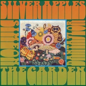 'The Garden' by Silver Apples