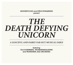 The Death Defying Unicorn by Motorpsycho and Stale Storlokken