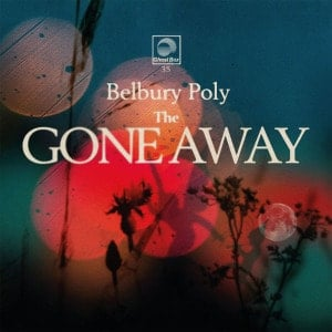 'The Gone Away' by Belbury Poly