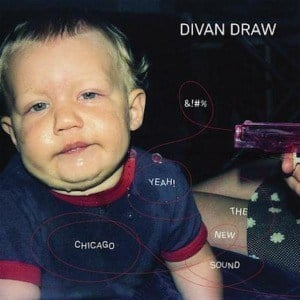 '%@#$ Yeah! The New Chicago Sound' by Divan Draw & The British Public