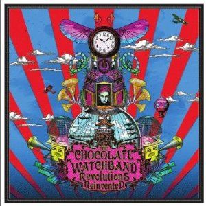 'Revolutions Reinvented' by The Chocolate Watchband