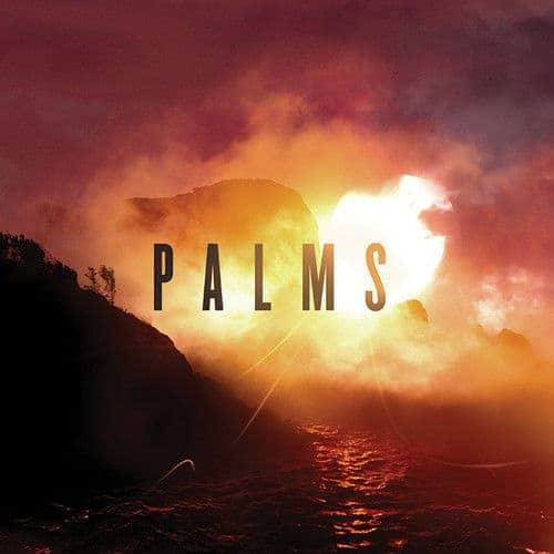 'Palms ' by Palms