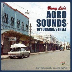'Agro Sounds 101 Orange Street' by Bunny Lee