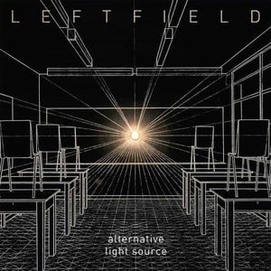 'Alternative Light Source' by Leftfield