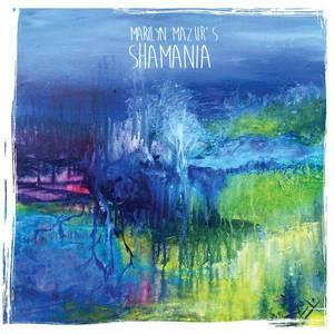 'Shamania' by Marilyn Mazur