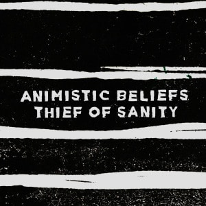 'Thief of Sanity' by Animistic Beliefs