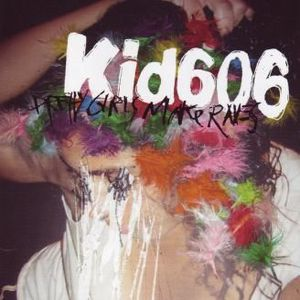 'Pretty Girls Make Raves' by Kid606