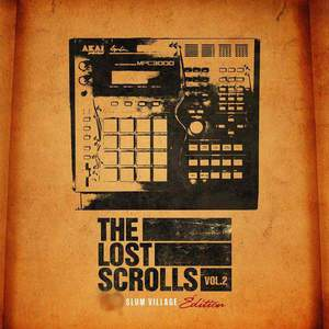 'The Lost Scrolls 2 (Slum Village Edition)' by Slum Village
