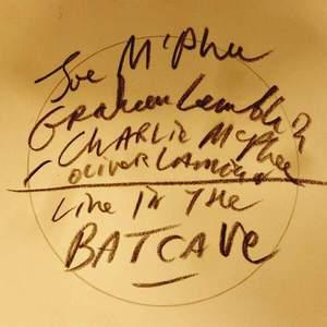 'Live In The Batcave' by Joe McPhee / Charlie McPhee / Graham Lambkin / Oliver Lambkin
