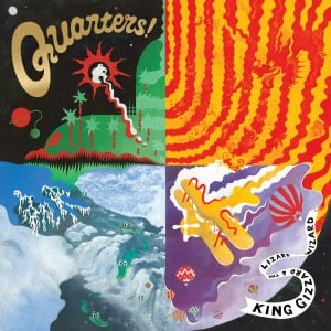 'Quarters' by King Gizzard & The Lizard Wizard