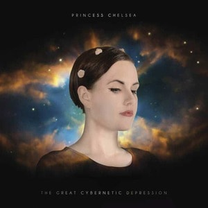 'The Great Cybernetic Depression' by Princess Chelsea