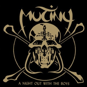 'A Night Out With The Boys' by Mutiny