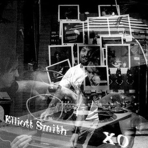 'XO' by Elliott Smith