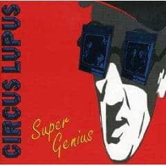 Super Genius by Circus Lupus