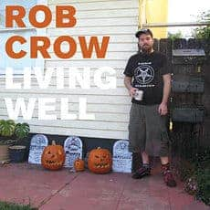 'Living Well' by Rob Crow