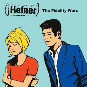 'The Fidelity Wars' by Hefner