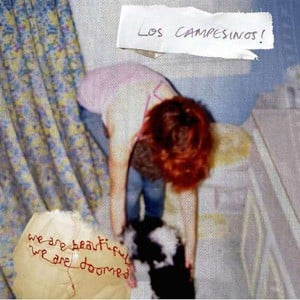 'We Are Beautiful, We Are Doomed' by Los Campesinos