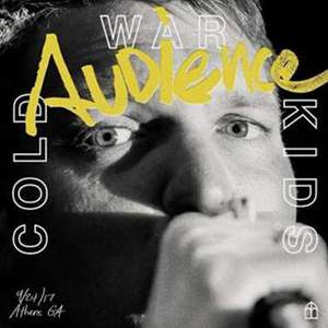 'Audience' by Cold War Kids