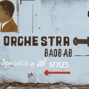'Specialist in All Styles' by Orchestra Baobab