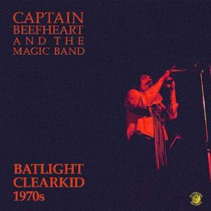 'Batlight Clearkid' by Captain Beefheart & The Magic Band