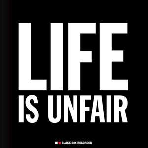 'Life Is Unfair' by Black Box Recorder