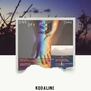 'One Day At A Time' by Kodaline