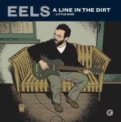 Line In The Dirt by Eels