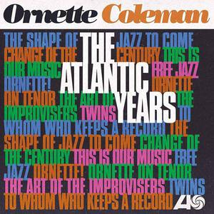 'The Atlantic Years' by Ornette Coleman