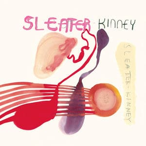 'One Beat' by Sleater-Kinney