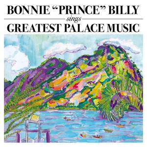 'Sings Greatest Palace Music' by Bonnie 'Prince' Billy