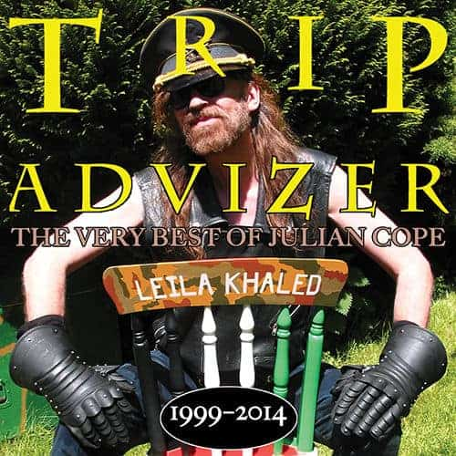 'Trip Adviser (The Very Best Of Julian Cope 1999-2014)' by Julian Cope