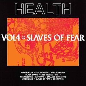 'VOL4::SLAVES OF FEAR' by HEALTH