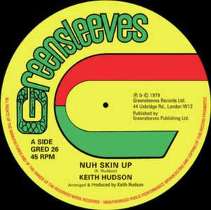 'Nuh Skin Up' by Keith Hudson