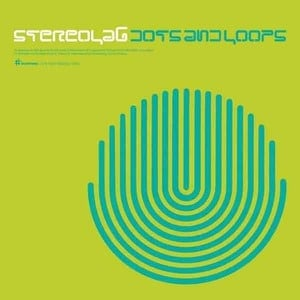 'Dots and Loops (Expanded Edition)' by Stereolab