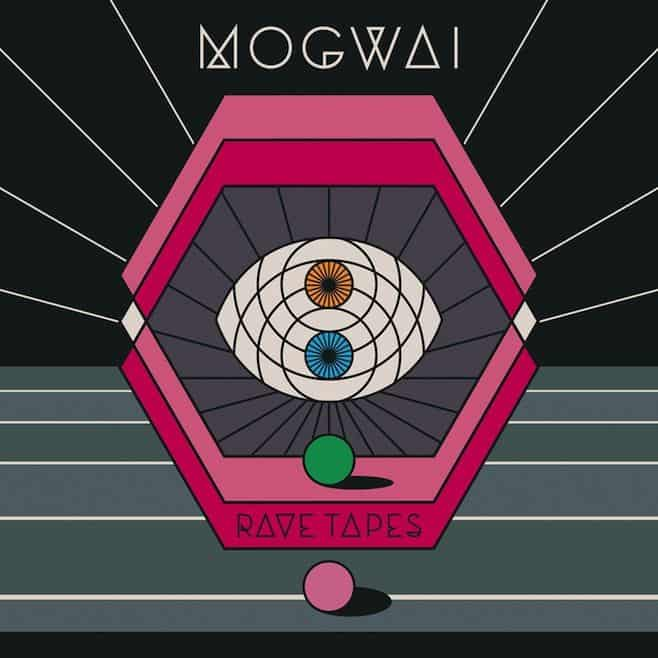 'Rave Tapes' by Mogwai