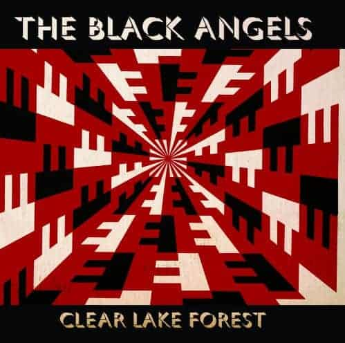 'Clear Lake Forest' by The Black Angels